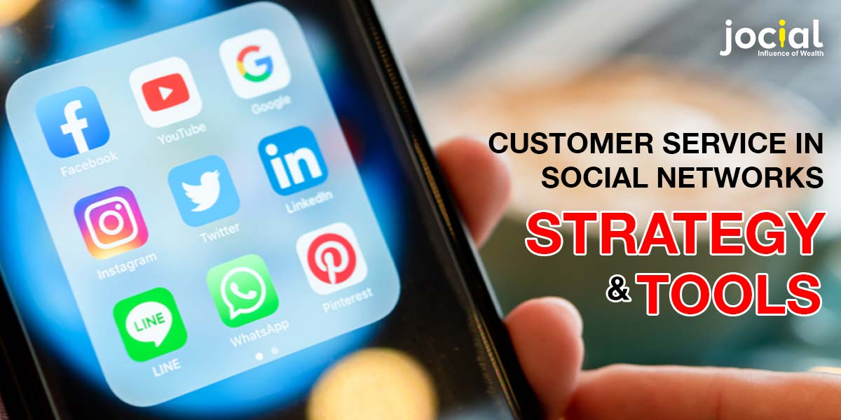 Customer service in social networks: Strategy & Tools