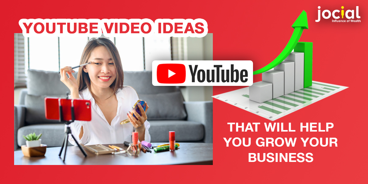 Youtube Video Ideas That Will Help You Grow Your Business