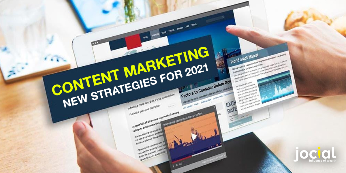 Content Marketing New Strategies For 2021