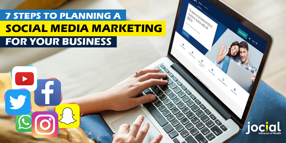 7 Steps to Planning a Social Media Marketing for Your Business