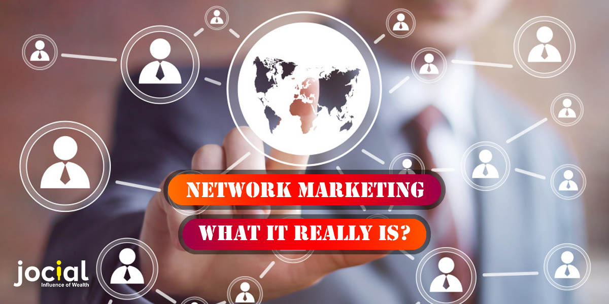 Network Marketing: What It Really Is